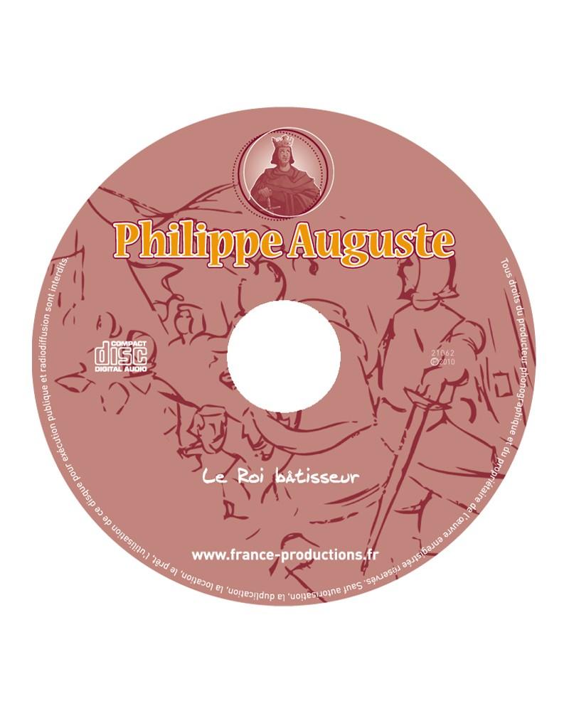 CD Philippe Auguste le roi bâtisseur
