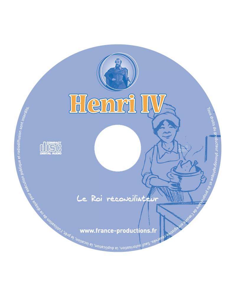 CD Henri IV le roi réconciliateur