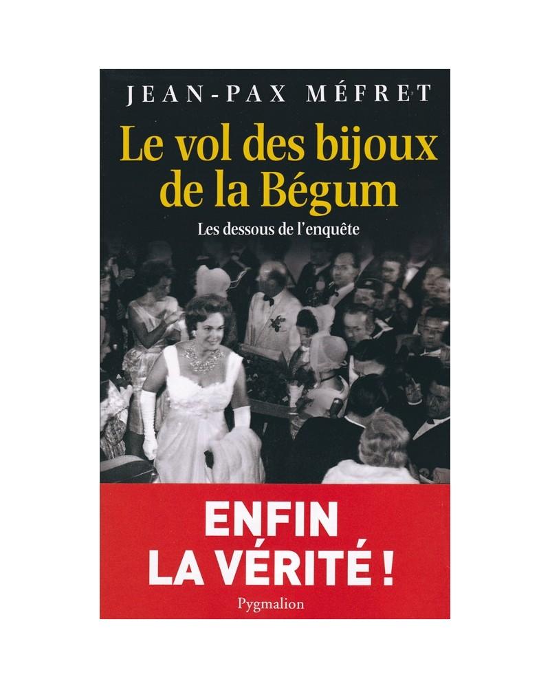 Livre Le vol des bijoux de la Bégum par Jean-Pax Méfret