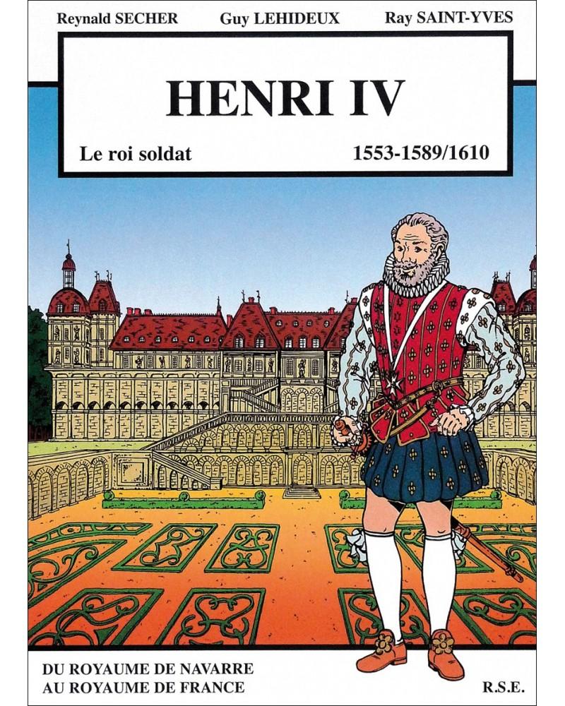 BD Henri IV le Roi Soldat