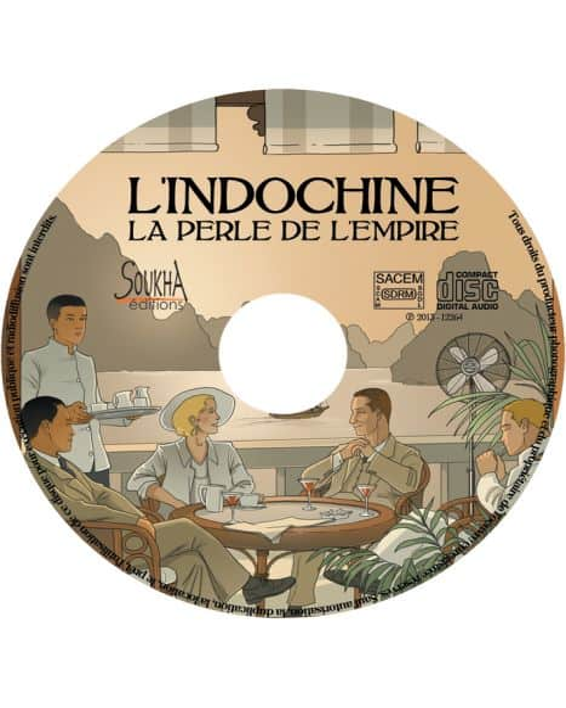 CD L'Indochine, la Perle de l'Empire
