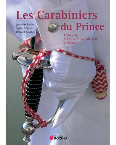 Livre Les carabiniers du Prince par Jean-Pax Méfret