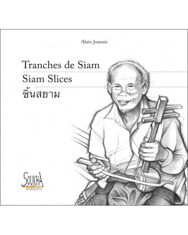 Tranches de Siam de Alain Joannis