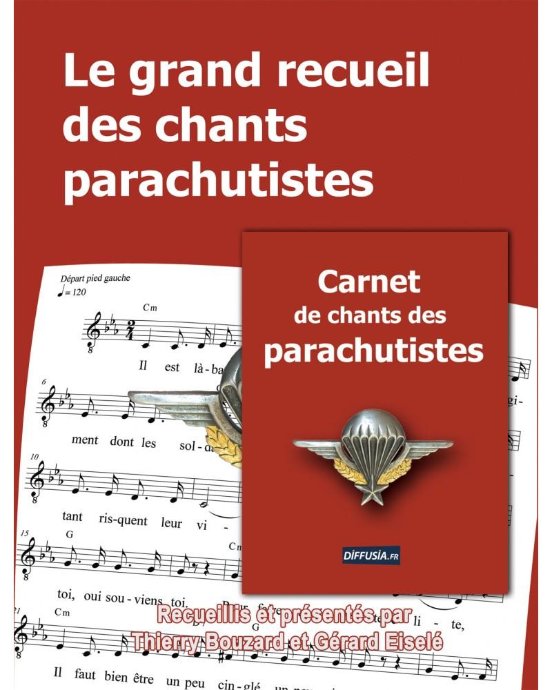 Le grand recueil + le carnet des chants parachutistes