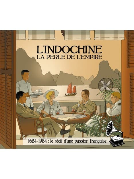 CD L'Indochine, la Perle de l'Empire