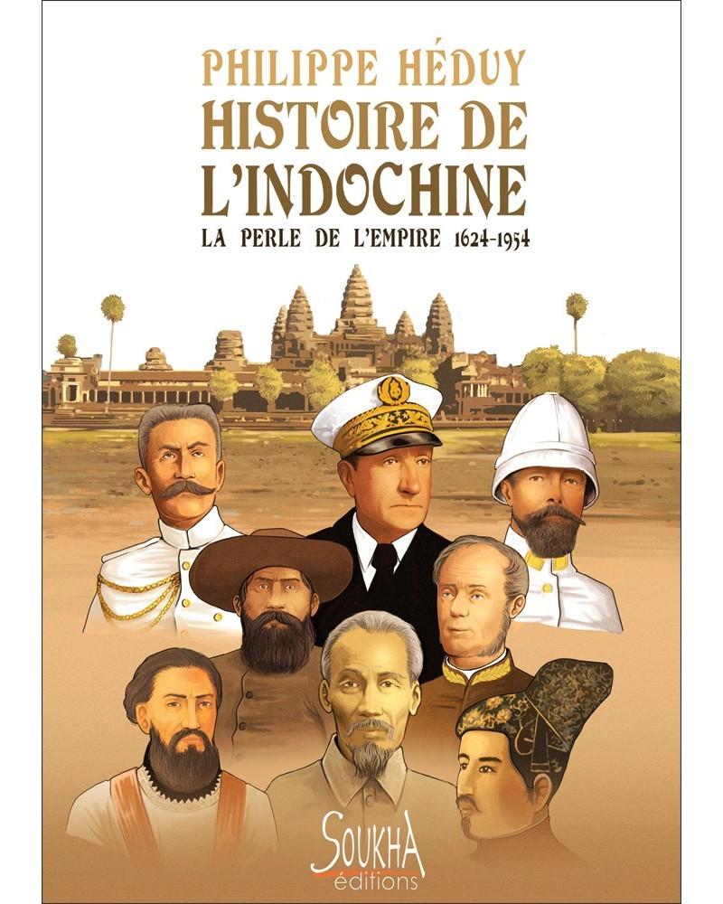 Histoire de l'Indochine de Philippe Héduy