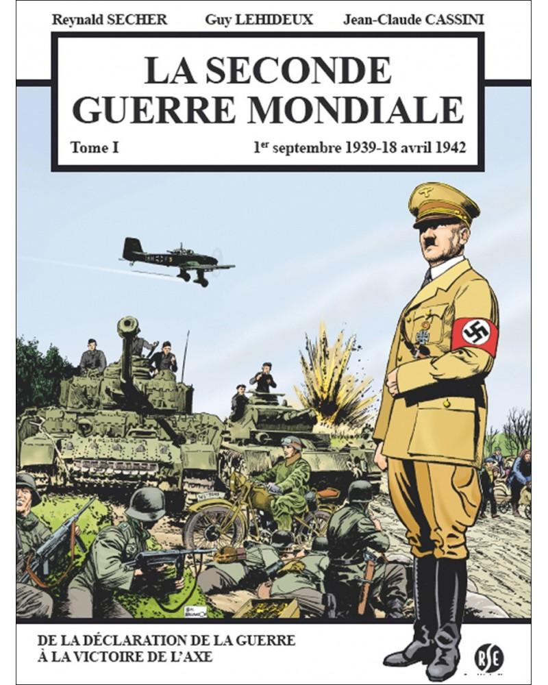 BD La Seconde Guerre mondiale tome 1 (1939-1942)