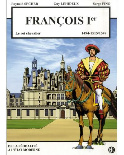 BD François Ier, le Roi Chevalier