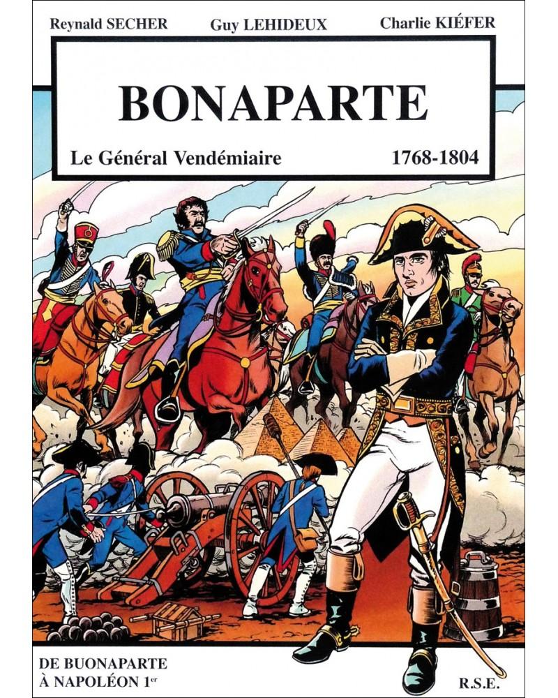 BD Bonaparte, le Général Vendémiaire (1769-1804)