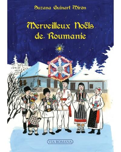 Suzana Guinart Miron - Merveilleux Noëls de Roumanie