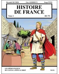 BD Histoire de France - 482-751 - Tome 4