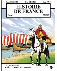 BD Histoire de France - 751-987 - Tome 5