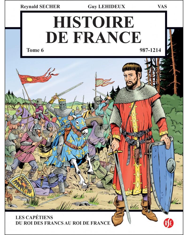 BD Histoire de France Tome 6, 987-1214