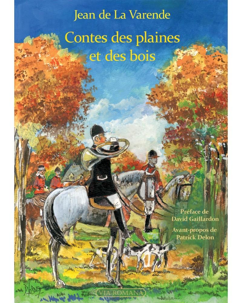Jean de La Varende Contes des plaines et des bois