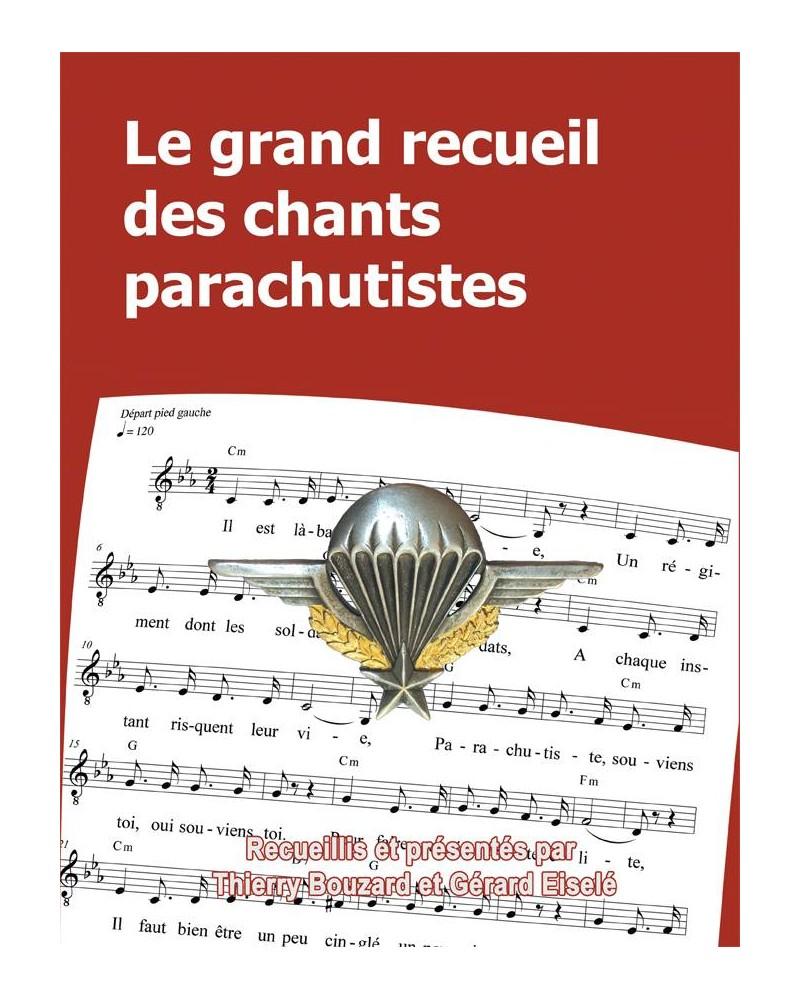 Le grand recueil des chants parachutistes