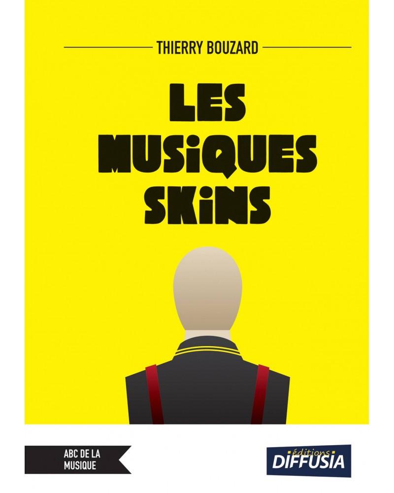 Thierry Bouzard - Les musiques skins