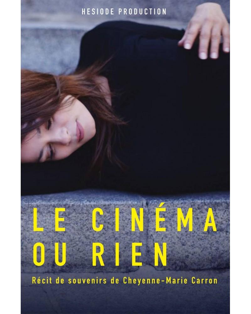 Cheyenne-Marie Carron - Le cinéma ou rien