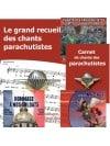 Parachutistes : Le grand recueil + Le carnet de chants + 3 CD
