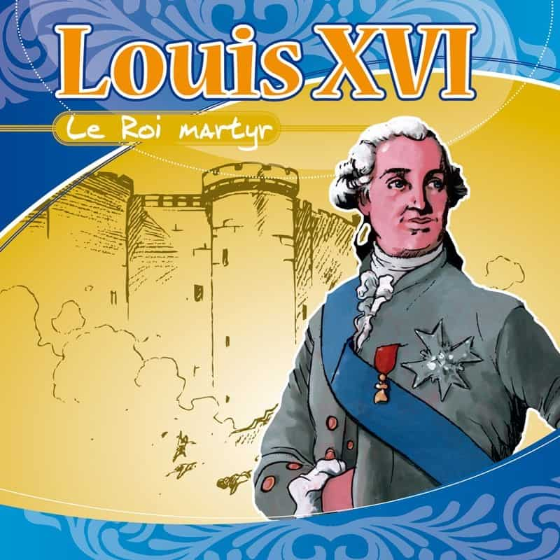 CD Louis XVI le Roi martyr