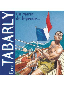 1 CD Eric Tabarly Un marin de légende