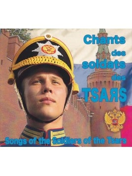 Chants des soldats des tsars - CD