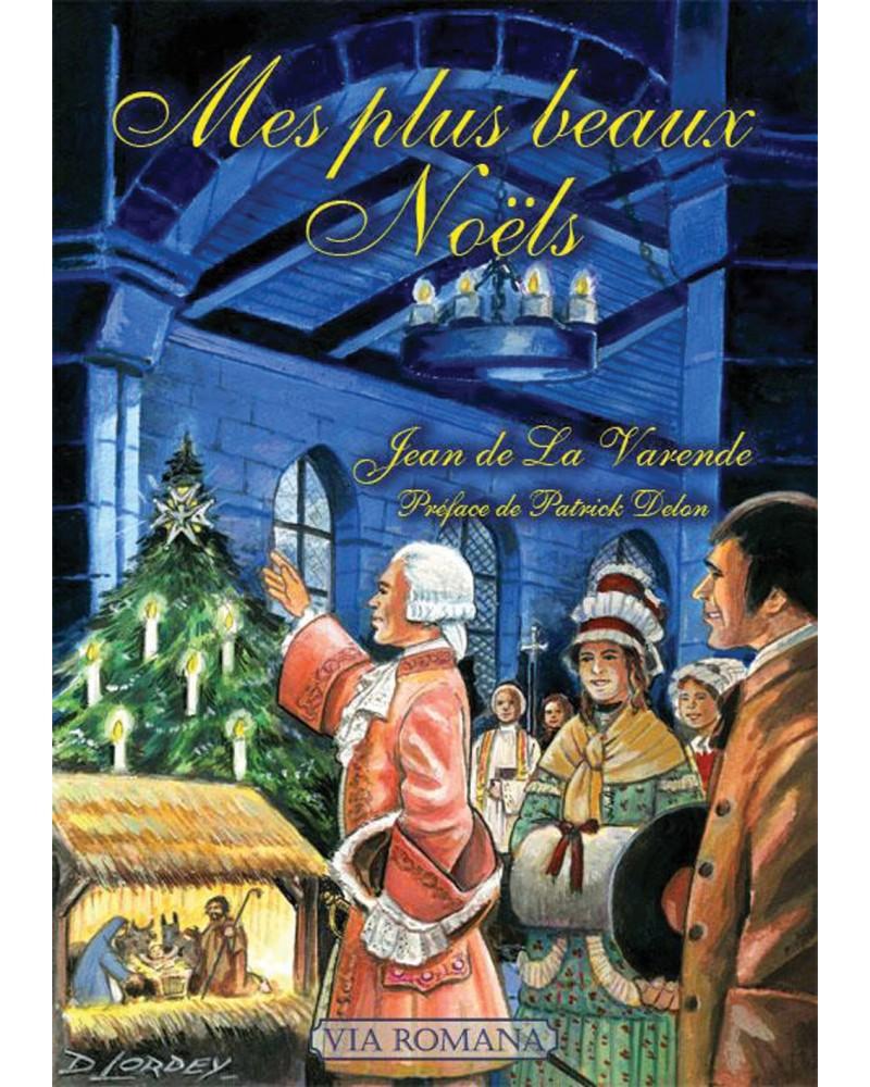 Jean de La Varende : Mes plus beaux Noëls